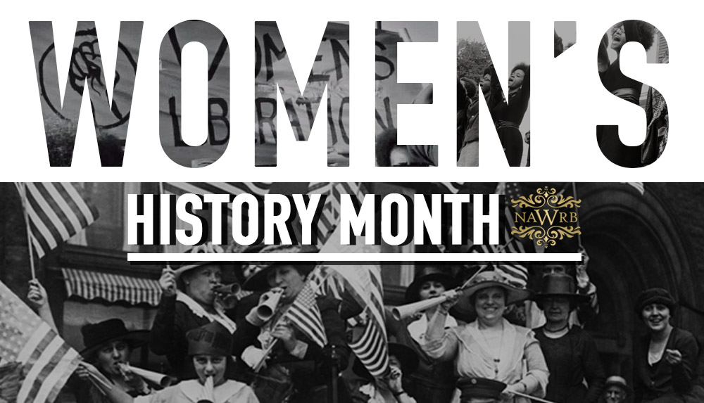 "Women's History Month 2020 Celebrates ""Valiant Women of the Vote"" - NAWRB"